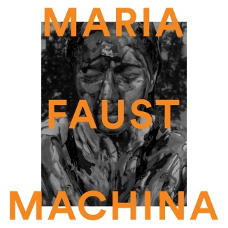 Maria Faust Machina_3000x3000px